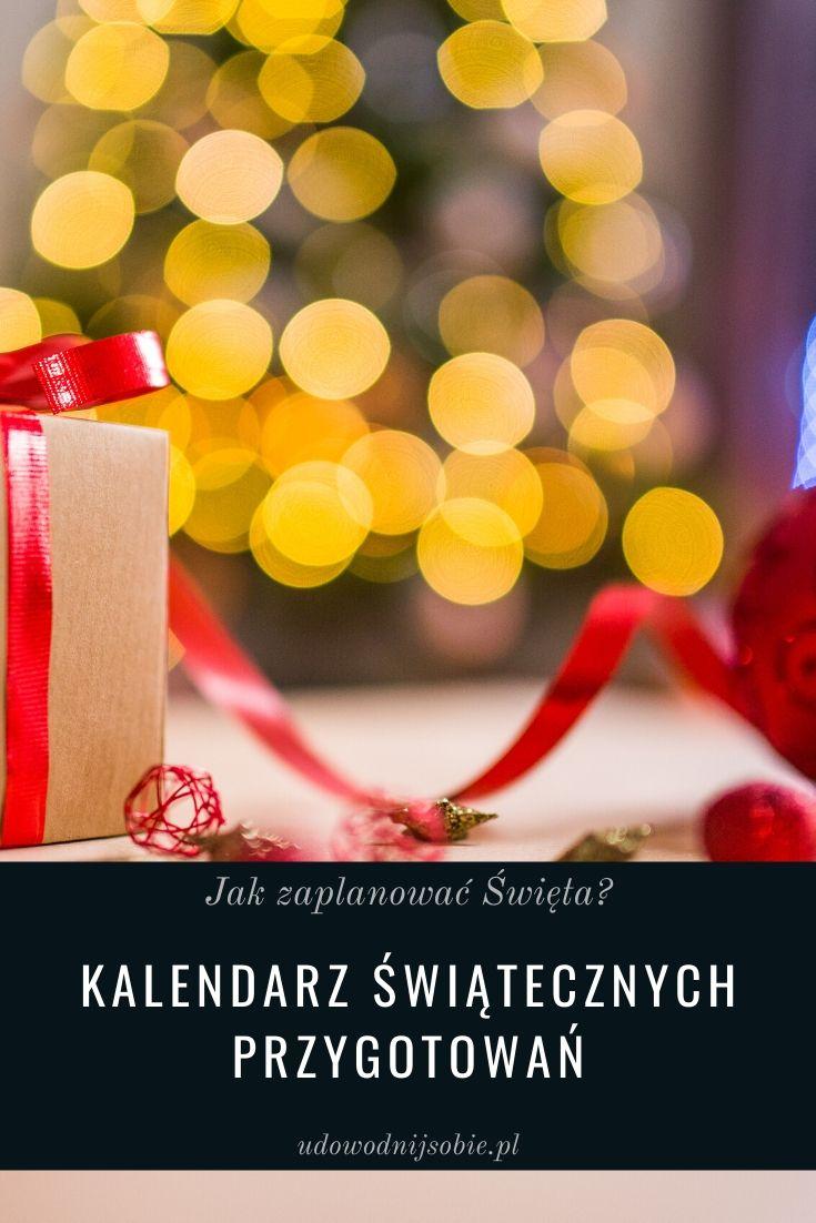 Jak zaplanować Święta? Kalendarz świątecznych przygotowań.