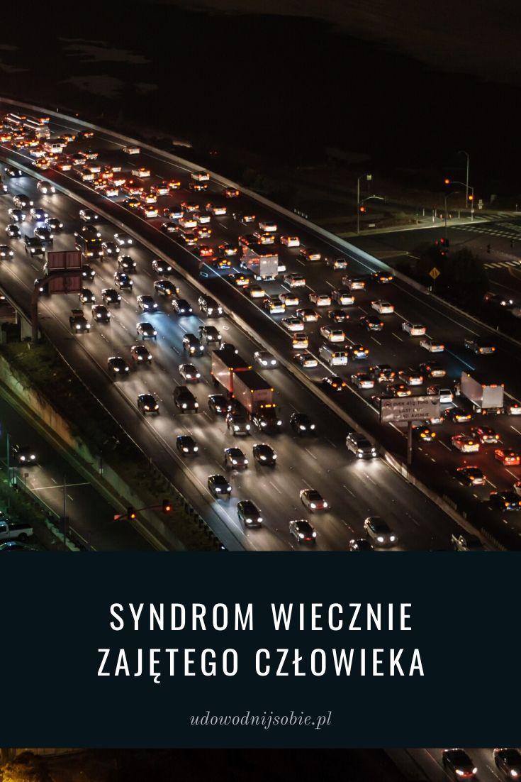 Syndrom wiecznie zajętego człowieka