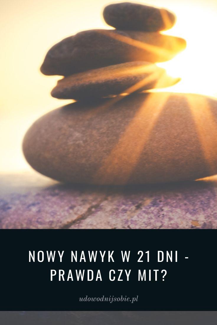 Nowy nawyk w 21 dni - prawda czy mit?