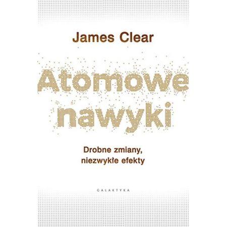 James Clear Atomowe nawyki