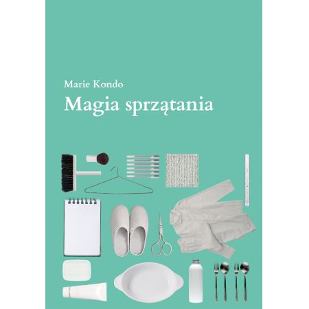 Marie Kondo Magia sprzątania