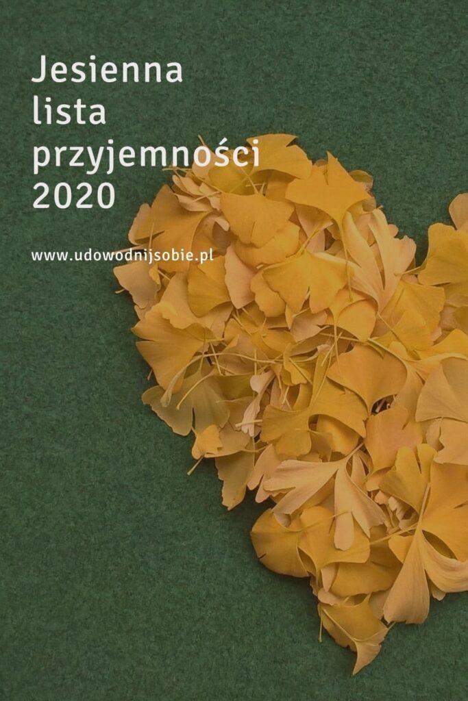 Jesienna lista przyjemności 2020