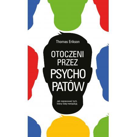 Otoczeni przez psychopatów książka polecana Thomas Erikson