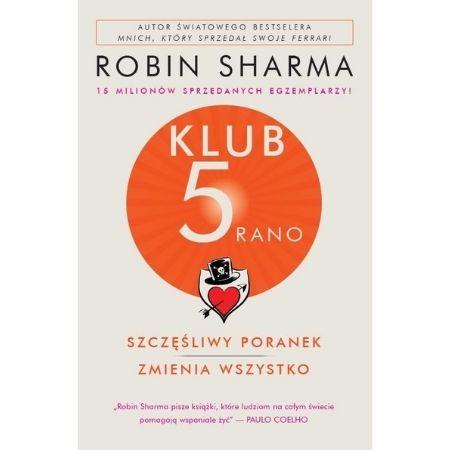 Robin Sharma Klub 5 rano